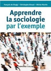 Apprendre la sociologie par l'exemple
