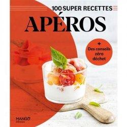 100 super recettes Apéros
