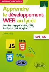 Apprendre le développement web au lycée avec les langages html5 css3 javascript php mysql icn isn