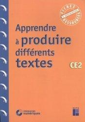 Apprendre à produire différents textes CE2