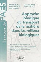 Approche physique du transport de la matière dans les milieux biologiques