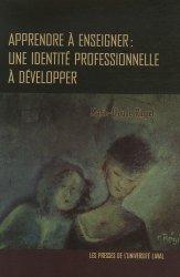 Apprendre à enseigner : une identité professionnelle à développer