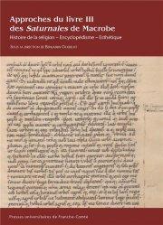 Approches du livre iii des saturnales de macrobe. histoire de la reli gion - encyclopedisme - esthet