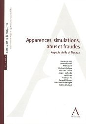 Apparences, abus, simulations et fraudes à la loi