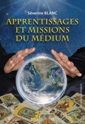 Apprentissage et missions du médium