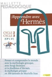Apprendre avec Hermès cycles 2 et 3 (CP à 6e)