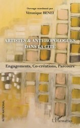Artistes & anthropologues dans la cité