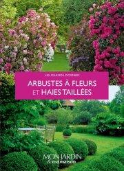 Arbustes à fleurs et haies taillées