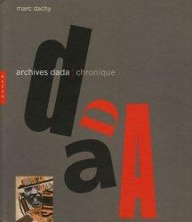 Archives Dada. Chronique