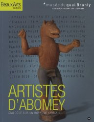 Artistes d'Abomey. Dialogue sur un royaume africain