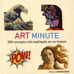 Art minute. 200 concepts clés expliqués en un instant