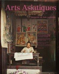 Arts Asiatiques N° 66/2011 : Imagerie en Asie orientale