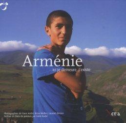 Arménie. Ici je demeure, j'existe