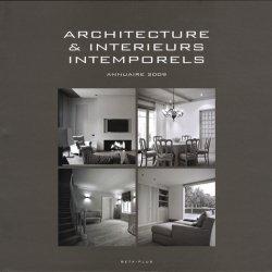Architecture & intérieurs intemporels. Annuaire 2009, édition français-anglais-néerlandais