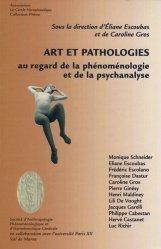 Art et pathologies au regard de la phénoménologie et de la psychanalyse
