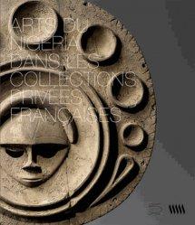 Arts du Nigeria dans les collections privées françaises