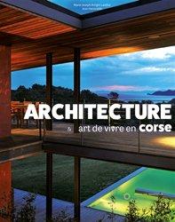 Architecture et art de vivre en Corse - Tome 2, La pierre et le bois
