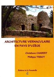 Architecture vernaculaire en pays d'Uzège
