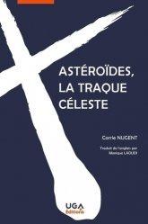 Astéroïdes, la traque céleste