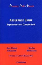 Assurance santé. Segmentation et compétitivité