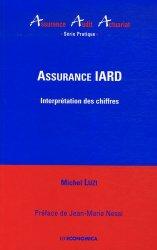 Assurance IARD. Interprétation des chiffres