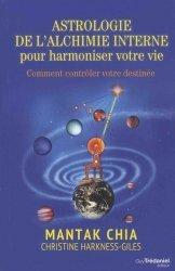 Astrologie de l'alchimie interne pour harmonier votre vie