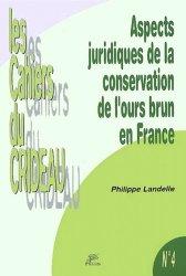 Aspects juridiques de la conservation de l'ours brun en France