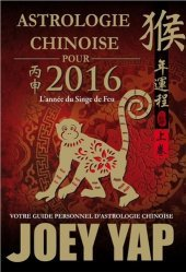 Astrologie chinoise pour 2016