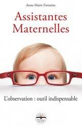 Assistantes maternelles. L'observation : outil indispensable