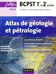Atlas de géologie-pétrologie BCPST 1re et 2e années - 2e éd.