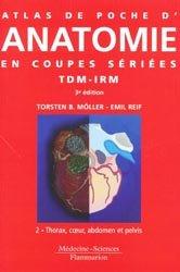 Atlas de poche d' anatomie en coupes sériées TDM-IRMTome 2
