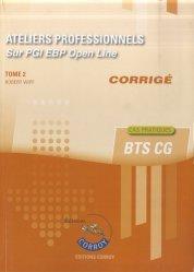 Ateliers professionnels BTS CG sur PGI EBP Open Line Tome 2