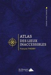 Atlas des lieux inaccessibles