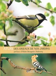 Atlas des oiseaux de nos jardins