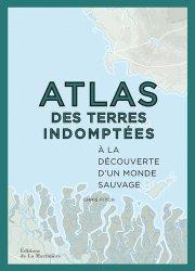 Atlas des terres indomptées.