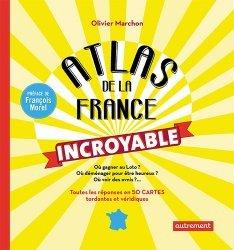 Atlas de la France incroyable