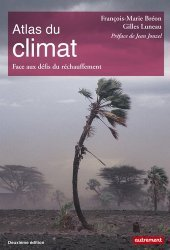 Atlas du climat. Face aux défis du réchauffement, 2e édition