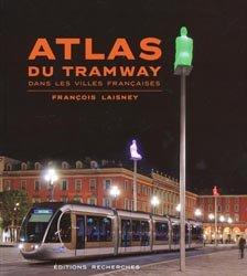 Atlas du tramway dans les villes françaises