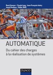 Automatique - Du cahier des charges à la réalisation de systèmes