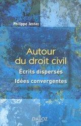 Autour du droit civil. Ecrits dispersés, idées convergentes