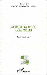 Autobiographie de Carl Rogers. Lectures plurielles