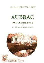 Aubrac. Sanatorium moderne et station climatérique d'altitude