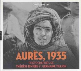 Aurès, 1935. Photographies de Thérèse Rivière et Germaine Tillion