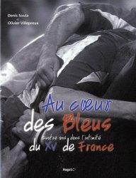 Au coeur des Bleus. Quatre ans dans l'intimité du XV de France