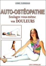 Auto-ostéopathie.  Soulagez vous-même vos douleurs