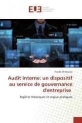 Audit interne: un dispositif au service de gouvernance d'entreprise