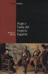 Auge y Caida del Imperio Español