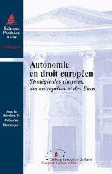 Autonomie en droit européen. Stratégie des citoyens, des entreprises et des Etats