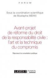 Avant-projet de réforme du droit de la responsabilité civile : l'art et la technique du compromis. Réponse à la consultation publique