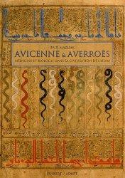 Avicenne et Averroès Médecine et biologie dans la civilisation de l'Islam